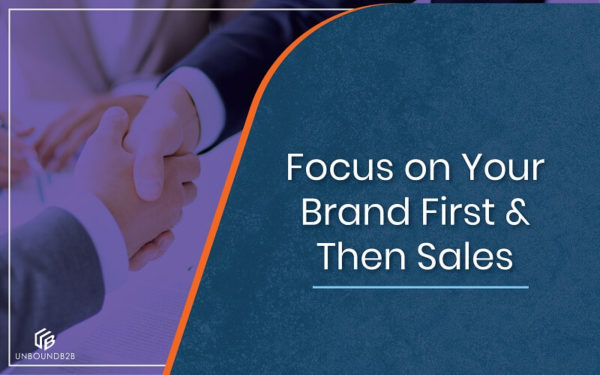 Focus on Your Brand First