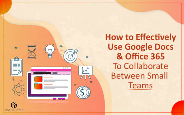 Effectively Use Google Docs and Office 365