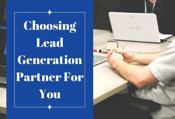 Choosing Lead Generation Partner