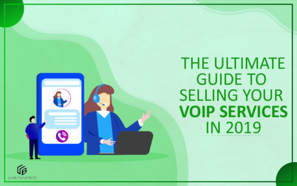 Selling Your VoIP Services