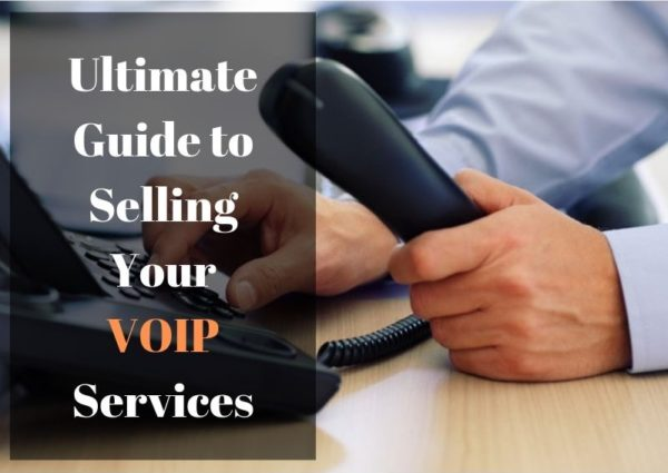 Ultimate-Guide-to-selling-Voip-Services