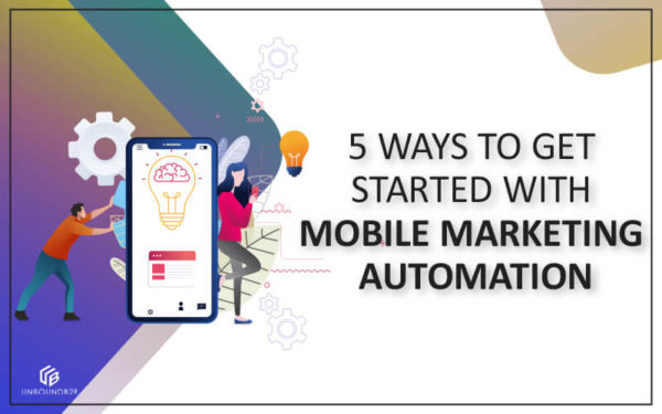 mobile marketing automation