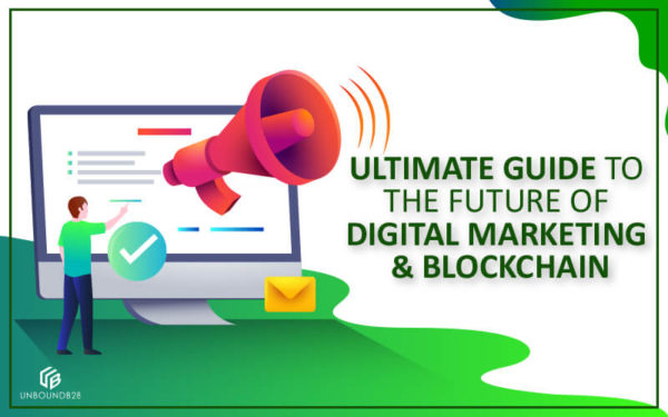Future of digital marketing and blockchain