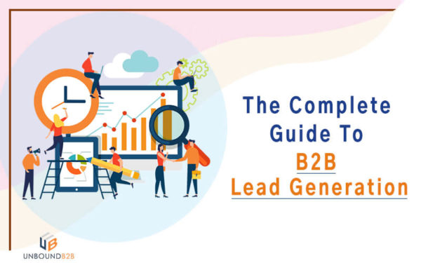 The complete guide of b2b lead generation and what is lead generation