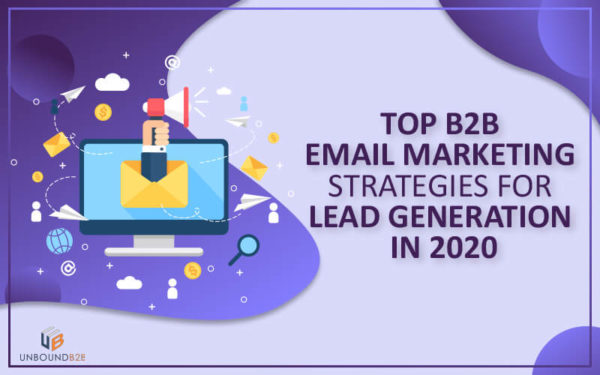 Top B2B Email Marketing Strategies
