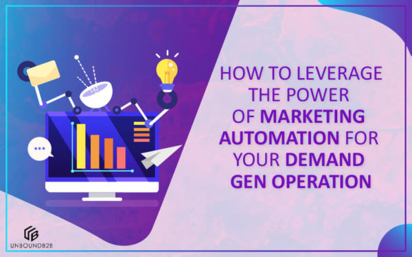 Leverage the Power of Marketing Automation