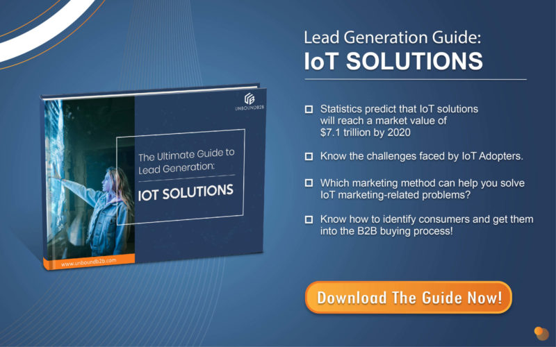 The Ultimate Guide to Lead Generation: IoT Solutions