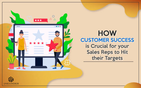 How-Customer-Success-is-crucial-for-your-Sales-reps-to-hit-their-target