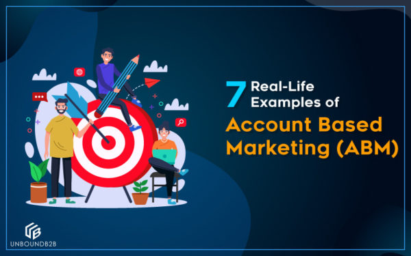 7-Real-Life-Examples-of-Account-Based-Marketing-(ABM)