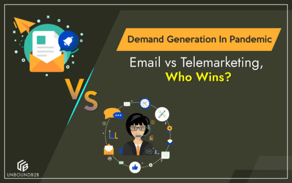 Demand-Generation-In-Pandemic-Email-vs-Telemarketing