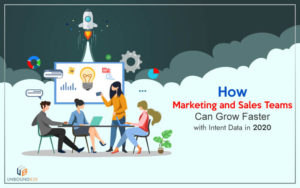 How-Marketing-and-Sales-Teams-Can-Grow-Faster-with-Intent-Data-in-2020