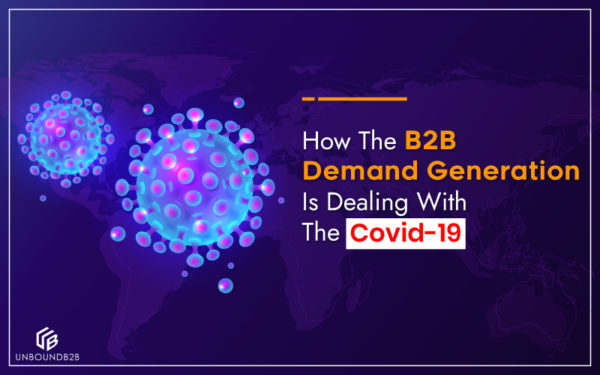 B2B-Demand-Generation-Is-Dealing-With-The-Covid-19
