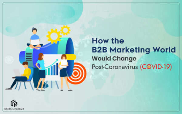 How-the-B2B-Marketing-World-Would-Change-Post-Coronavirus