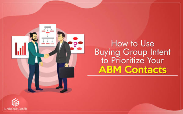 Buying-Group-Intent-to-Prioritize-Your-ABM-Contacts
