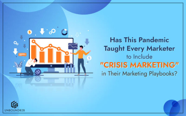 Has-This-Pandemic-Taught-Every-Marketer-to-Include-Crisis-Marketing
