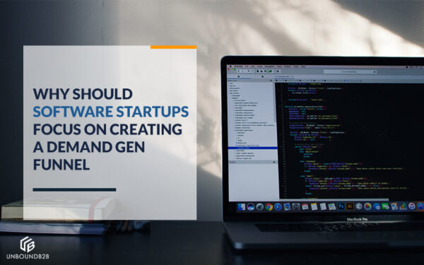 Why Should Software Startups Focus on Creating a Demand Gen Funnel