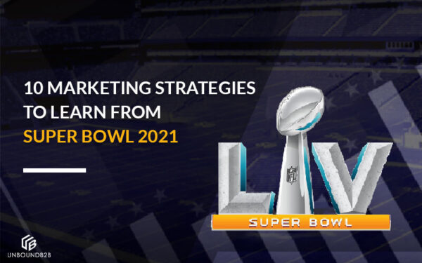Marketing Strategies to Learn from Super Bowl