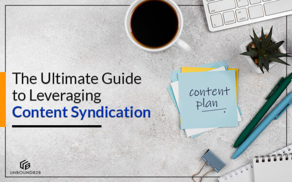 The Ultimate Guide to Leveraging Content Syndication - what is b2b content syndication
